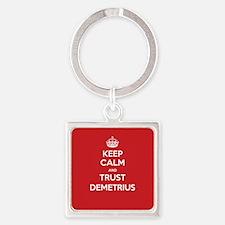 Trust Demetrius Keychains
