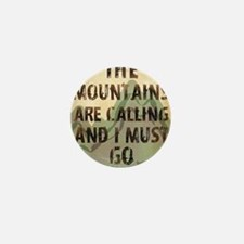 John Muir Mountains Mini Button