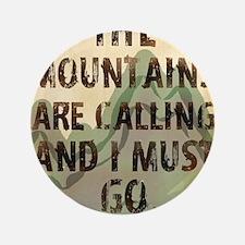 """John Muir Mountains 3.5"""" Button"""