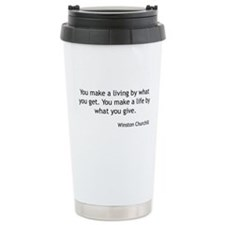 Winston Churchill - You Make a Life Travel Mug