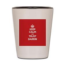 Trust Darrin Shot Glass