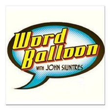 """Word Balloon Podcast Logo Square Car Magnet 3"""" x 3"""