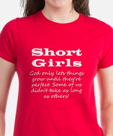 Short Girls (all White) T-Shirt