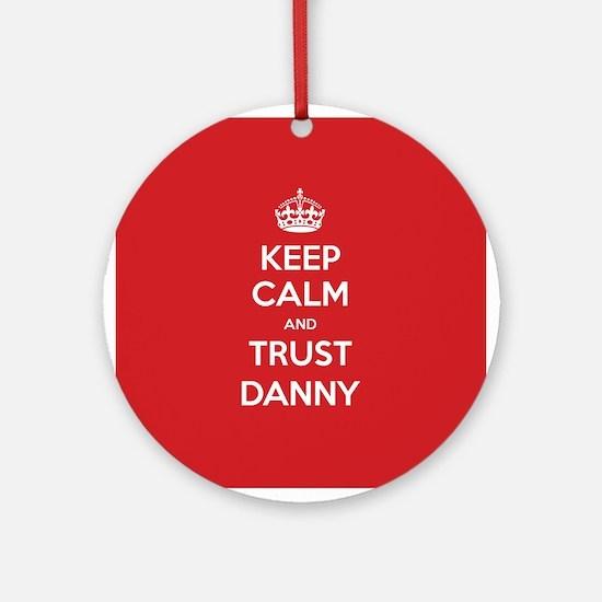 Trust Danny Ornament (Round)