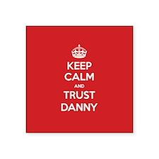 Trust Danny Sticker