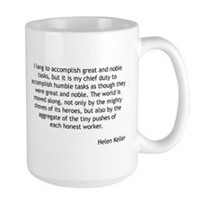 Helen Keller - Humble Tasks Mugs