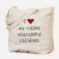 Ungrateful Children Tote Bag