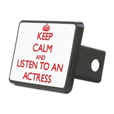 Keep Calm and Listen to an Actress Hitch Cover