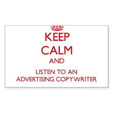 Keep Calm and Listen to an Advertising Copywriter