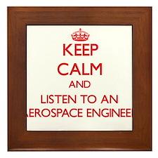 Keep Calm and Listen to an Aerospace Engineer Fram