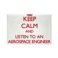 Keep Calm and Listen to an Aerospace Engineer Magn