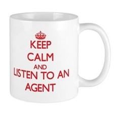 Keep Calm and Listen to an Agent Mugs