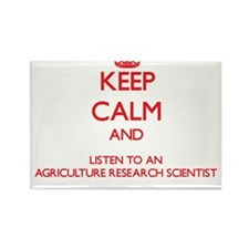 Keep Calm and Listen to an Agriculture Research Sc
