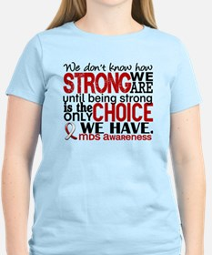 MDS How Strong We Are T-Shirt