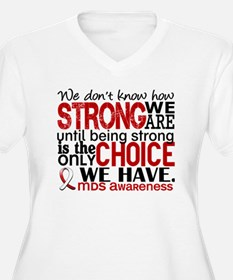 MDS How Strong We T-Shirt