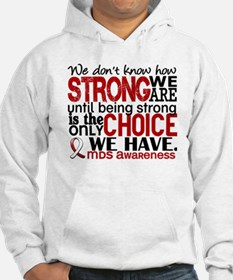 MDS How Strong We Are Hoodie