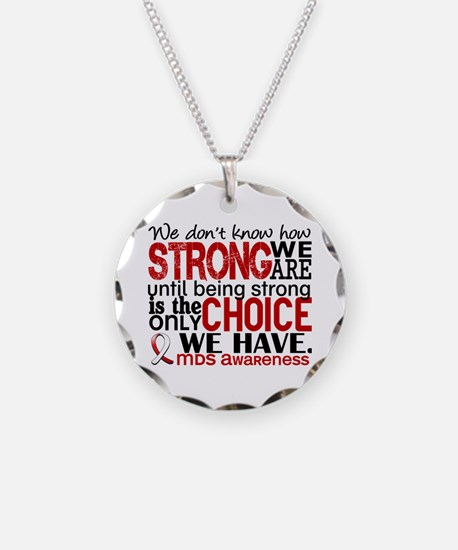 MDS How Strong We Are Necklace
