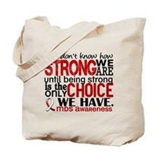 MDS How Strong We Are Tote Bag