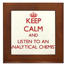 Keep Calm and Listen to an Analytical Chemist Fram