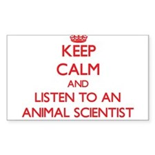 Keep Calm and Listen to an Animal Scientist Sticke