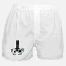 Need a Screw? Boxer Shorts
