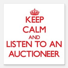 Keep Calm and Listen to an Auctioneer Square Car M