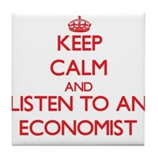 Keep Calm and Listen to an Economist Tile Coaster