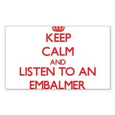 Keep Calm and Listen to an Embalmer Decal