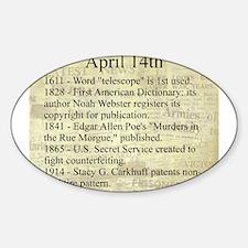 April 14th Sticker (Oval)