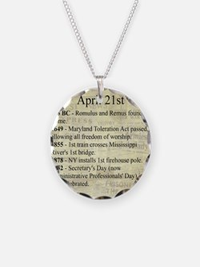 April 21st Necklace