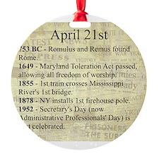 April 21st Ornament