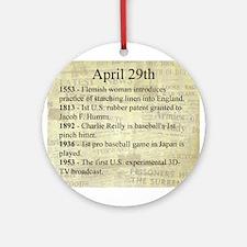 April 29th Ornament (Round)
