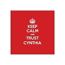 Trust Cynthia Sticker
