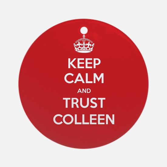 Trust Colleen Ornament (Round)