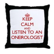 Keep Calm and Listen to an Oneirologist Throw Pill