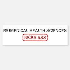 BIOMEDICAL HEALTH SCIENCES ki Bumper Bumper Bumper Sticker
