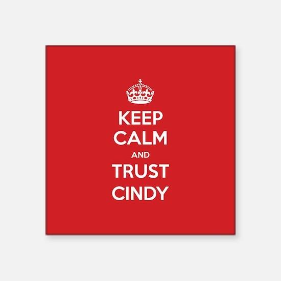 Trust Cindy Sticker