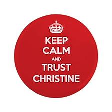 "Trust Christine 3.5"" Button"