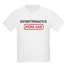 BIOINFORMATICS kicks ass T-Shirt
