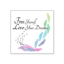 """Free yourself, Live your dr Square Sticker 3"""" x 3"""""""