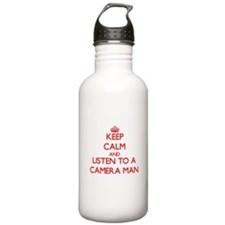 Keep Calm and Listen to a Camera Man Water Bottle