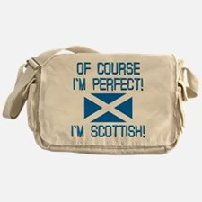 I'M PERFECT I'M SCOTTISH Messenger Bag
