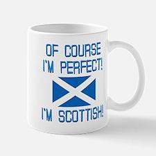 I'M PERFECT I'M SCOTTISH Mug