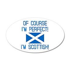 I'm Perfect I'm Scottish Wall Decal