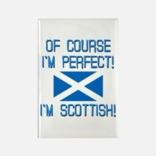 I'm Perfect I'm Scottish Rectangle Magnet