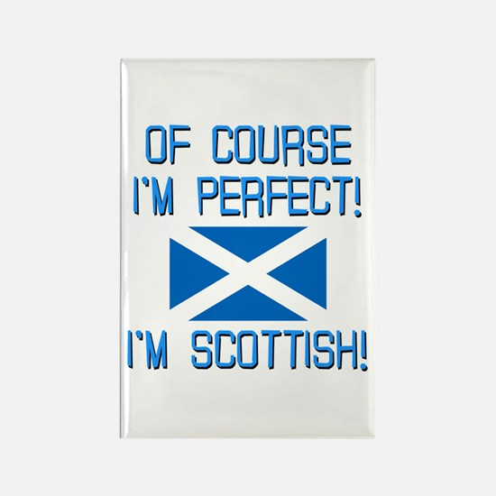 I'm Perfect I'm Scottish Rectangle Magnet