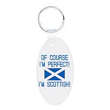 I'm Perfect I'm Scottish Aluminum Oval Keychain