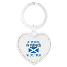 I'm Perfect I'm Scottish Heart Keychain