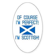 I'm Perfect I'm Scottish Decal