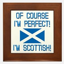 I'm Perfect I'm Scottish Framed Tile